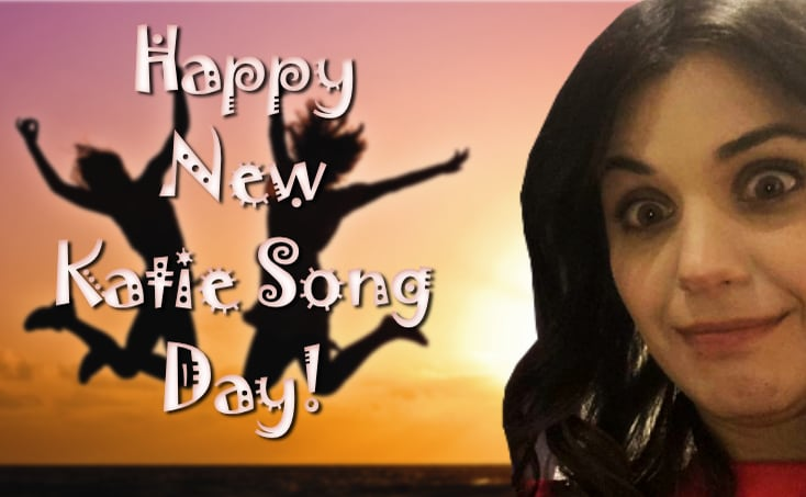 happy new katie song day